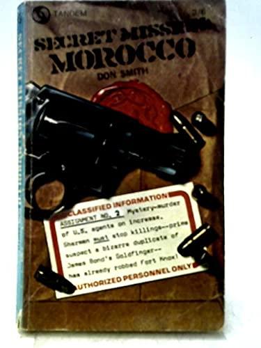 Secret Mission: Morocco: Smith, Don