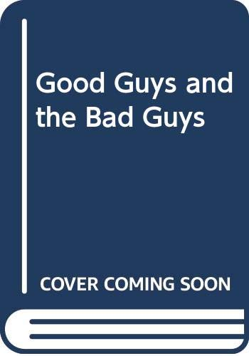 9780426046509: Good Guys and the Bad Guys