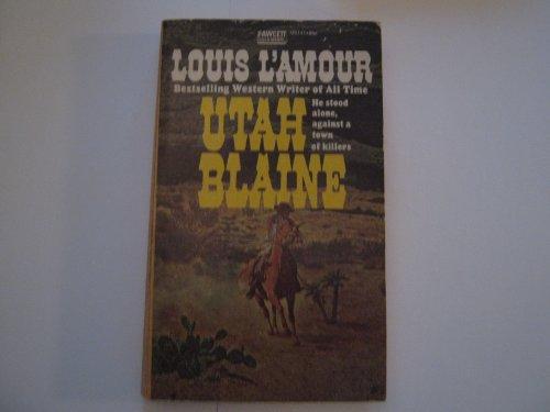 Utah Blaine: Louis L'Amour