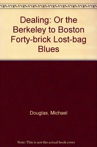 9780426070931: Dealing: Or the Berkeley to Boston Forty-brick Lost-bag Blues