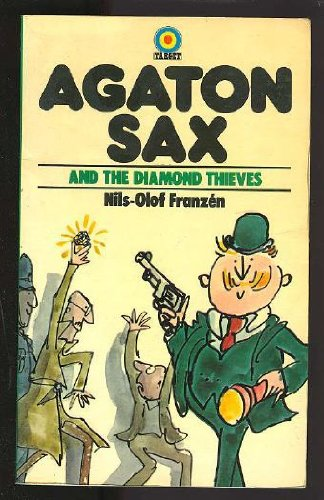 Agaton Sax and the Diamond Thieves (Target Books) (0426101960) by Nils Olof Franzen