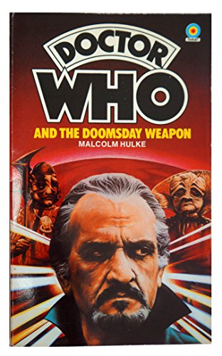 Doctor Who and the Doomsday Weapon: Malcolm Hulke