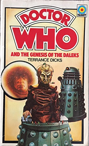 Doctor Who and the Genesis of the: Dicks, Terrance