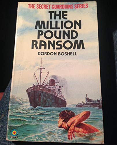 Million Pound Ransom (Target Books) (0426114043) by Gordon Boshell