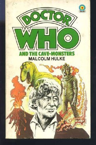 Doctor Who and the Cave Monsters: Malcolm Hulke, Chris