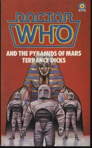 Doctor Who: And The Pyramids Of Mars.