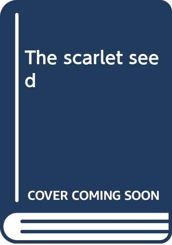 9780426122555: The scarlet seed