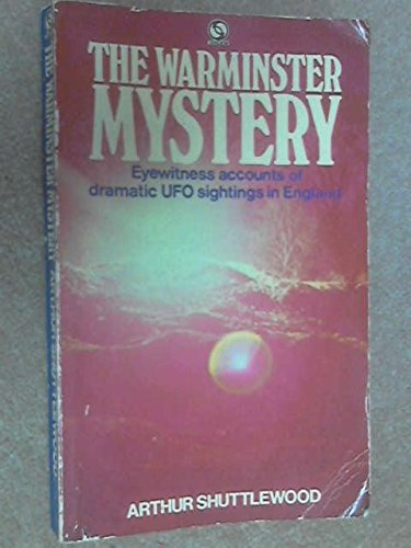 The Warminster Mystery: Shuttlewood, Arthur