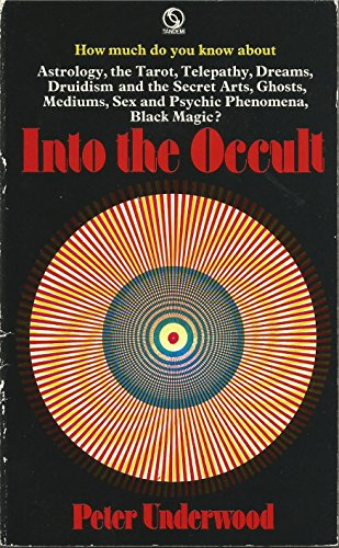9780426136101: Into the Occult: A Survey for the Seventies