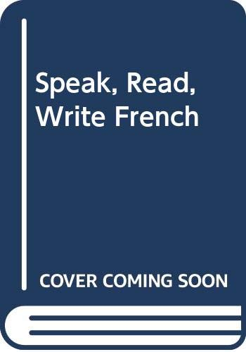 9780426142935: Speak, Read, Write French