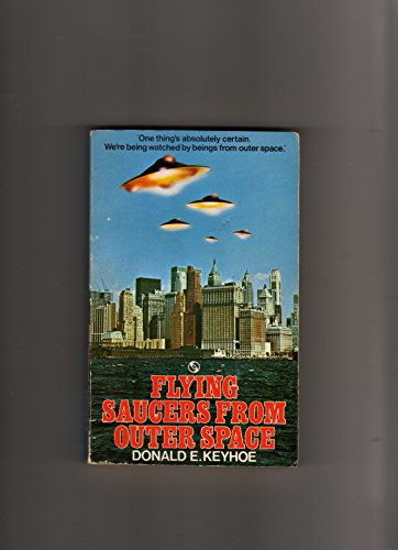 flying saucers from outer space: keyhoe,donald e