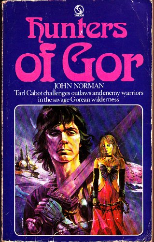 Hunters of Gor (Chronicles of Counter Earth: Norman, John