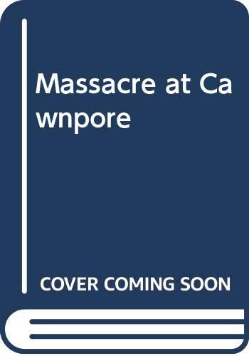 9780426167310: Massacre at Cawnpore