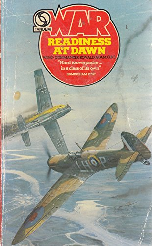 Readiness At Dawn: Wing Commander Ronald Adam