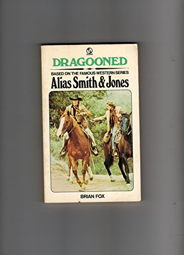 9780426177692: Dragooned : Based on the Famous Western Series Alias Smith & Jones