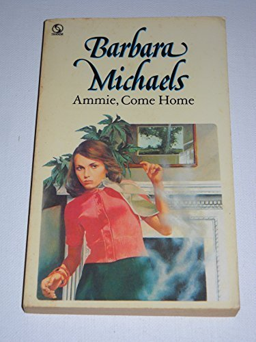Ammie, Come Home: Michaels, Barbara