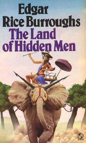 THE LAND OF HIDDEN MEN (originally Jungle: Edgar Rice Burroughs