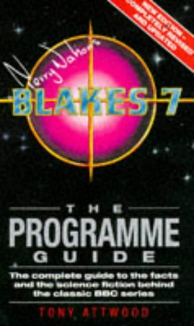 BLAKES 7 THE PROGRAMME GUIDE