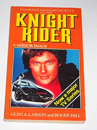 Knight Rider-Mirror Image (A Target book): Larson, Glen A.