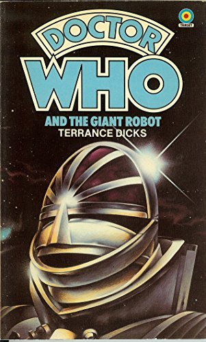 9780426200642: Doctor Who and the Giant Robot (A junior Doctor Who book)