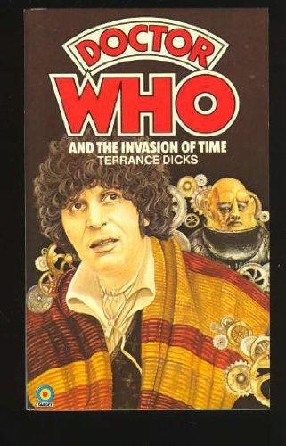 Doctor Who and the Invasion of Time (Doctor Who)