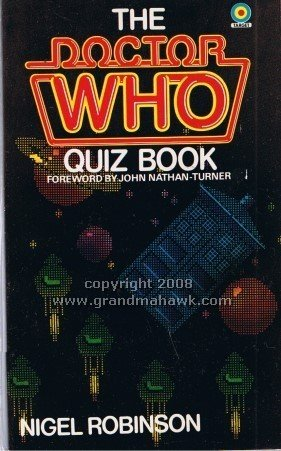 Dr. Who and the Quiz Book: Robinson, Nigel