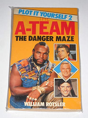 Danger Maze (A-team Plot it Yourself S.): Rotsler, William