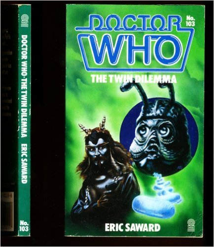 9780426201557: Doctor Who the Twin Dilemma (Doctor Who Library)