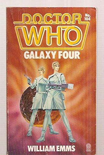 9780426202028: Galaxy Four (Doctor Who #104)