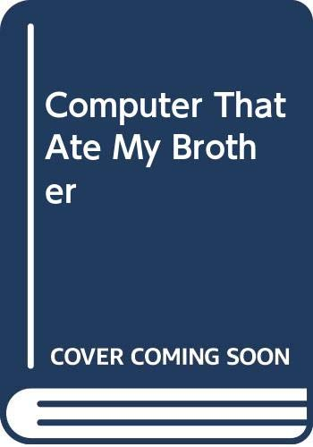 9780426202356: Computer That Ate My Brother