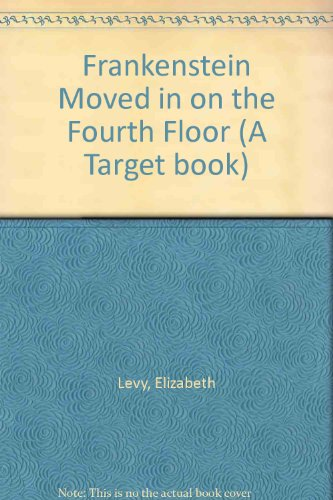 9780426202486: Frankenstein Moved in on the Fourth Floor (A Target book)