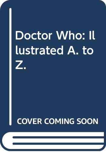 9780426202998: Doctor Who: Illustrated A. to Z.
