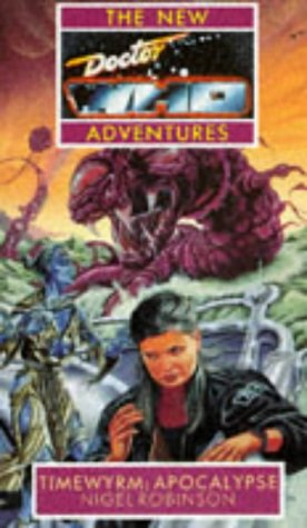 Timewyrm : Apocalypse (The New Doctor Who Adventures)
