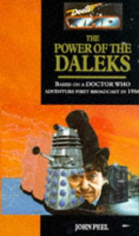 Doctor Who: The Power of the Daleks (Target Doctor Who Library No. 154): Peel, John