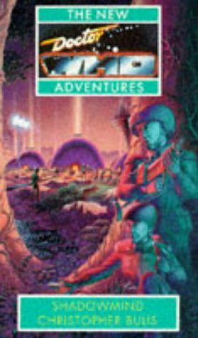 Shadowmind (The New Doctor Who Adventures) (0426203941) by Christopher Bulis