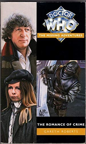 9780426204350: The Romance of Crime (Doctor Who-the Missing Adventures Series)
