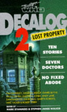 Decalog 2: Lost Property : Ten Stories, Seven Doctors, No Fixed Abode (Doctor Who Short Fiction)