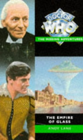 The Empire of Glass (Doctor Who - the Missing Adventures Series): Andy Lane