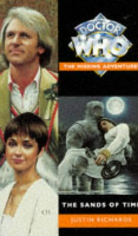 The Sands of Time (Doctor Who - the Missing Adventures Series): Richards, Justin