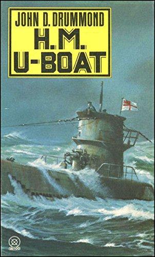 H. M. U-Boat: John D. Drummond