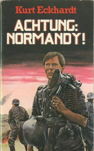 9780427004638: Achtung: Normandy! (A Moat Hall book)