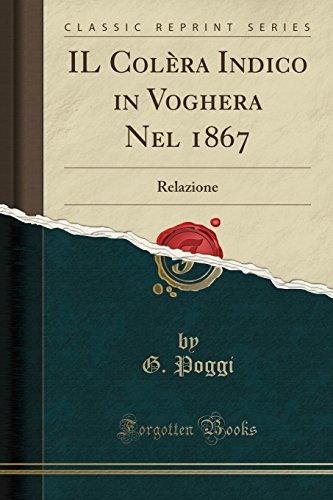 Il Colera Indico in Voghera Nel 1867: G Poggi