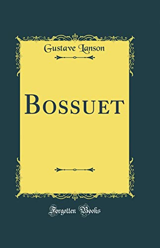 9780428355678: Bossuet (Classic Reprint) (French Edition)