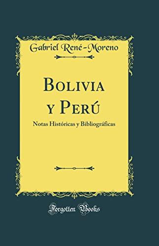 9780428536947: Bolivia y Perú: Notas Históricas y Bibliográficas (Classic Reprint)