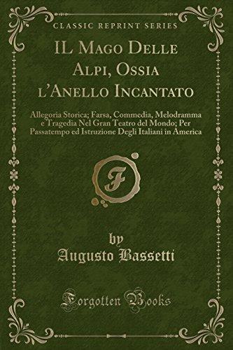 Il Mago Delle Alpi, Ossia L Anello: Augusto Bassetti