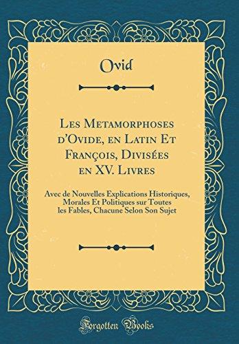 Les Metamorphoses D Ovide, En Latin Et: Ovid Ovid