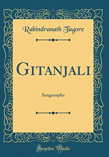 9780428851583: Gitanjali: Sangesopfer (Classic Reprint)