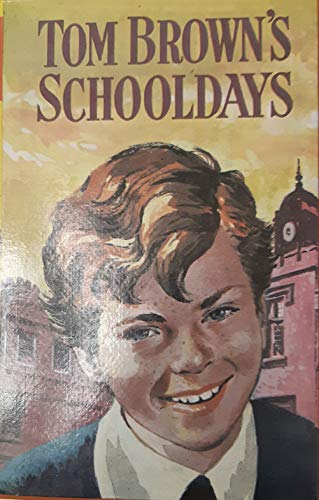 9780430000726: Tom Brown's Schooldays (Classics)