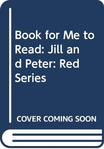 Book for Me to Read: Jill and Peter: Red Series (9780430001358) by Ruth Ainsworth; Ronald Ridout