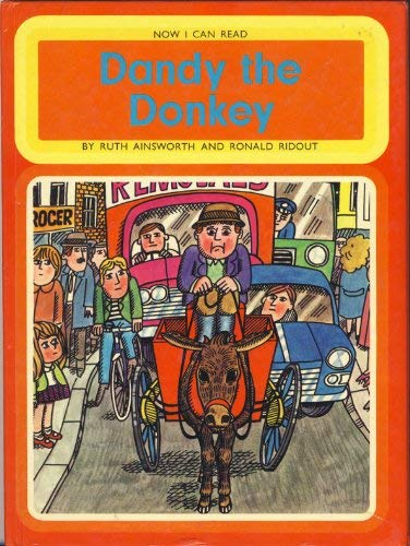 Dandy the Donkey (Now I Can Read) (9780430003673) by Ruth Ainsworth